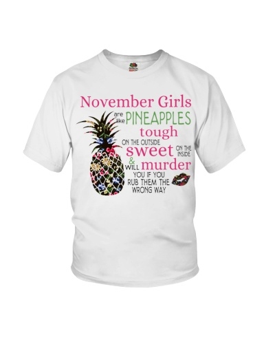 NOVEMBER GIRLS ARE LIKE PINEAPPLES