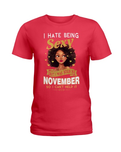 I HATE BEING SEXY - NOVEMBER