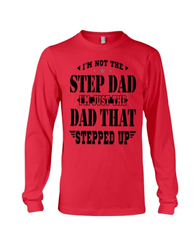 IM NOT STEP DAD IM JUST THE DAD THAT STEPPED UP