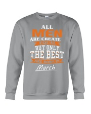 THE BEST ARE BORN IN MARCH Crewneck Sweatshirt thumbnail