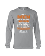 THE BEST ARE BORN IN MARCH Long Sleeve Tee thumbnail
