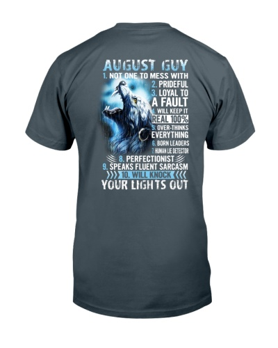 AUGUST GUY NOT ONE TO MESS WITH