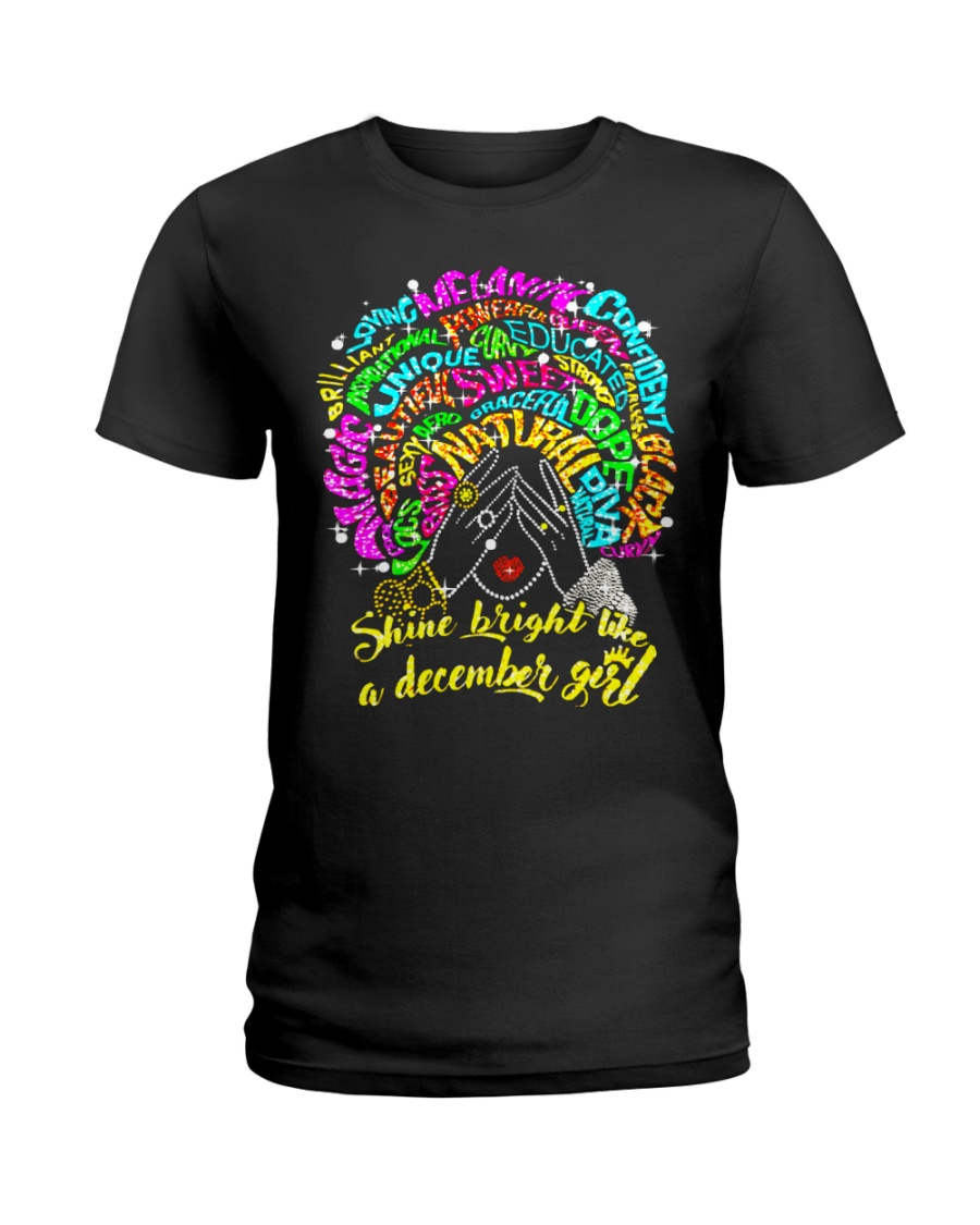 SHINE BRIGHT LIKE A DECEMBER GIRL Ladies T-Shirt
