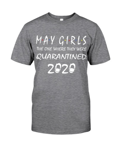 MAY GIRLS WHERE THEY WERE QUARANTINED