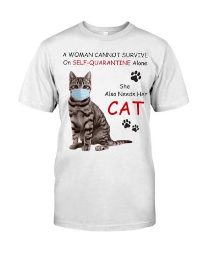 SHE ALSO NEEDS HER CAT - QUARANTINE