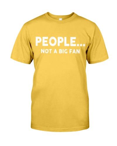 PEOPLE NOT A BIG FAN