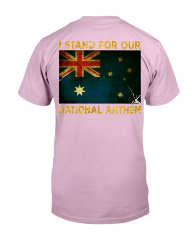 I STAND FOR OUR NATIONAL ANTHEM - AUSTRALIA