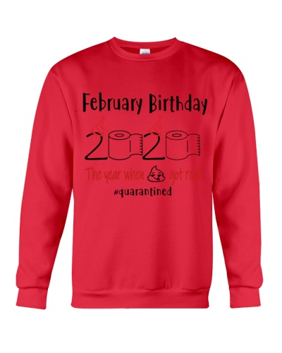 FEBRUARY BIRTHDAY 2020 THE YEAR WHEN SHIT GOT REAL