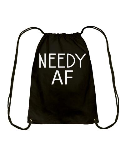 NEEDY AF