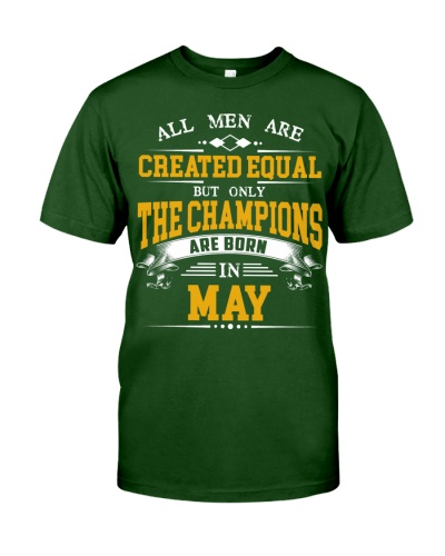 THE CHAMPIONS ARE BORN IN MAY