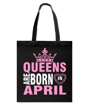 QUEENS ARE BORN IN APRIL Tote Bag thumbnail