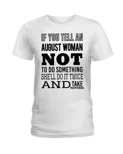 AUGUST WOMAN NOT TO DO SOMETHING