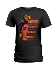 I AM A JUNE WOMAN Ladies T-Shirt front