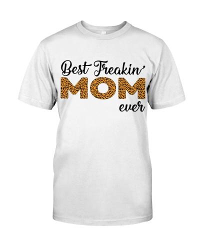 BEST FREAKIN MOM EVER - FAMILY