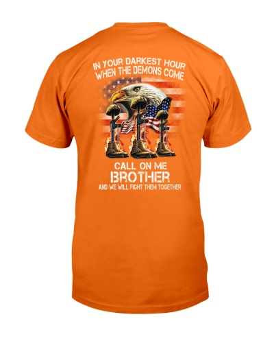 CALL ON ME BROTHER AND WE WILL FIGHT THEM TOGETHER