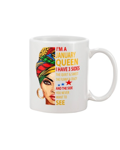 I'M A JANUARY QUEEN - I HAVE 3 SIDES