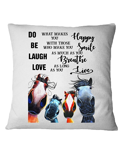 DO WHAT MAKE YOU HAPPY - HORSE