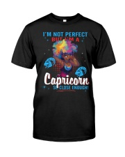 I'M A CAPRICORN SO CLOSE ENOUGH Classic T-Shirt thumbnail