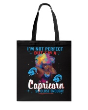 I'M A CAPRICORN SO CLOSE ENOUGH Tote Bag thumbnail