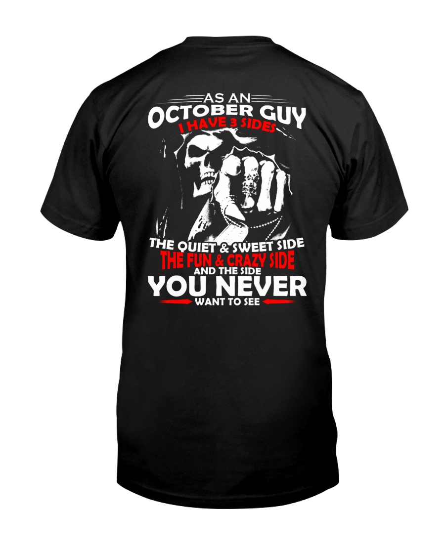 AS AN OCTOBER GUY - I HAVE 3 SIDES Classic T-Shirt