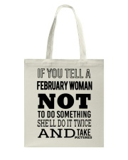 FEBRUARY WOMAN NOT TO DO SOMETHING Tote Bag thumbnail