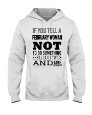 FEBRUARY WOMAN NOT TO DO SOMETHING Hooded Sweatshirt thumbnail