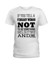 FEBRUARY WOMAN NOT TO DO SOMETHING Ladies T-Shirt front