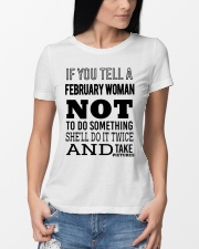 FEBRUARY WOMAN NOT TO DO SOMETHING Ladies T-Shirt lifestyle-women-crewneck-front-10