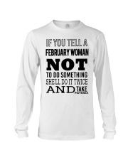 FEBRUARY WOMAN NOT TO DO SOMETHING Long Sleeve Tee thumbnail