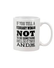 FEBRUARY WOMAN NOT TO DO SOMETHING Mug thumbnail