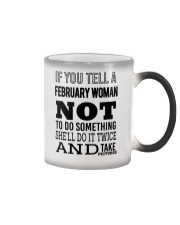 FEBRUARY WOMAN NOT TO DO SOMETHING Color Changing Mug thumbnail