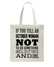 OCTOBER WOMAN NOT TO DO SOMETHING Tote Bag thumbnail