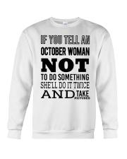 OCTOBER WOMAN NOT TO DO SOMETHING Crewneck Sweatshirt thumbnail