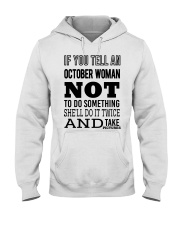 OCTOBER WOMAN NOT TO DO SOMETHING Hooded Sweatshirt thumbnail