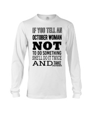 OCTOBER WOMAN NOT TO DO SOMETHING Long Sleeve Tee thumbnail