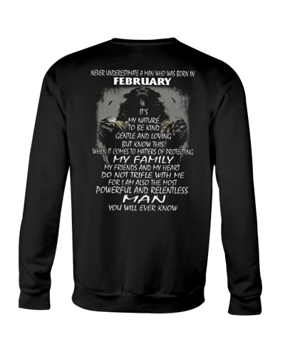 NEVER UNDERESTIMATE A MAN WHO WAS BORN IN FEBRUARY