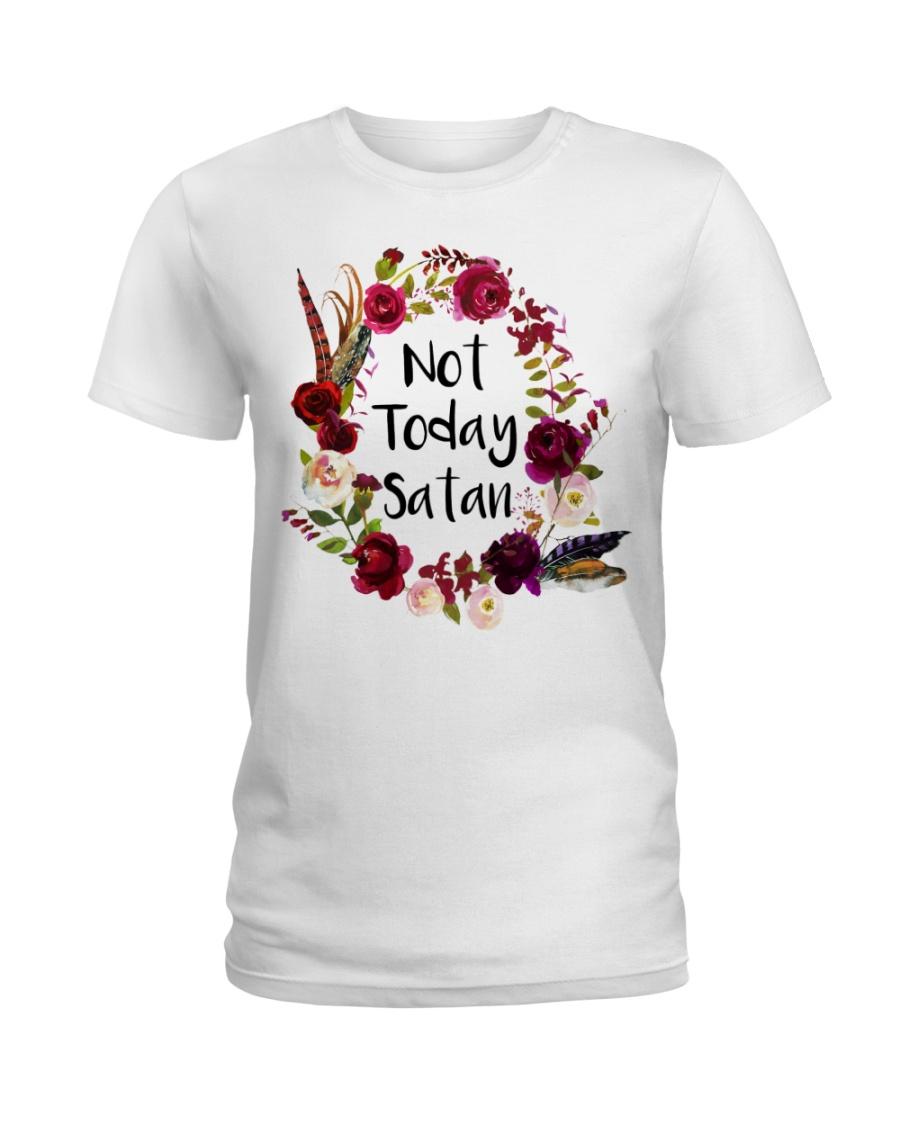 NOT TODAY SATAN - WARRIOR OF CHRIST Ladies T-Shirt