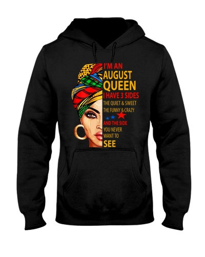 I'M AN AUGUST QUEEN - I HAVE 3 SIDES
