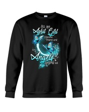 APRIL GIRL BELIEVE THERE ARE ANGELS AMONG US Crewneck Sweatshirt thumbnail