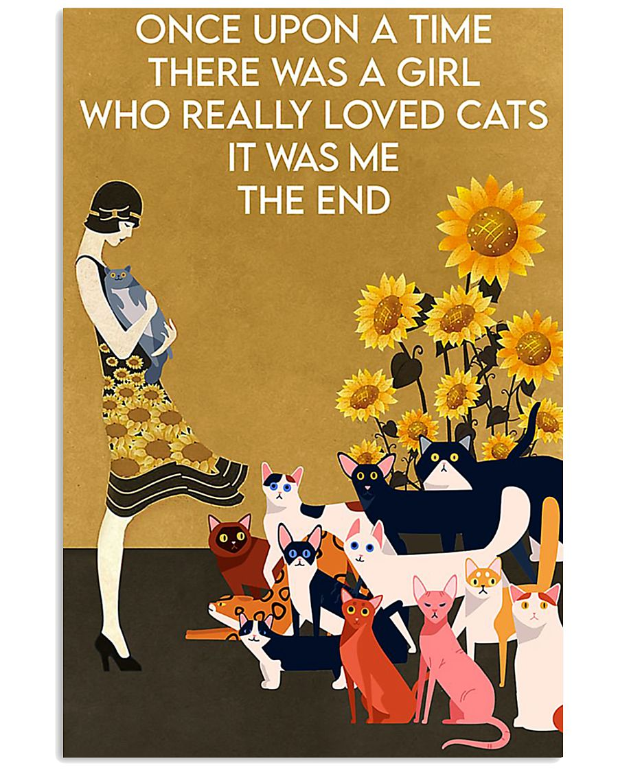 ONCE UPON A TIME THERE WAS A GIRL WHO LOVED CATS 16x24 Poster