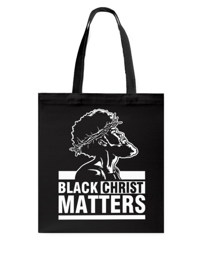 BLACK CHRIST MATTERS - AFRICAN AMERICAN