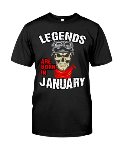 LEGENDS ARE BORN IN JANUARY - LIMITED EDITION