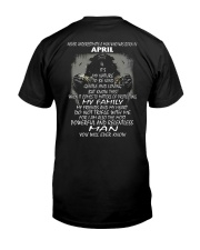 NEVER UNDERESTIMATE A MAN WHO WAS BORN IN APRIL Classic T-Shirt back