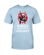 KINGS ARE BORN IN JANUARY Classic T-Shirt front