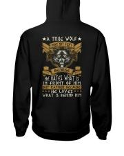 WOLVES - A TRUE WOLF Hooded Sweatshirt back