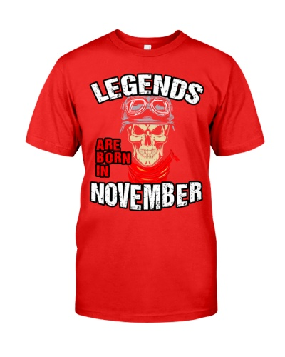 LEGENDS ARE BORN IN NOVEMBER - LIMITED EDITION