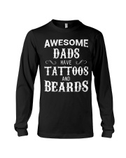 AWESOME DADS HAVE TATTOOS AND BEARDS Long Sleeve Tee thumbnail