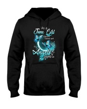 JUNE GIRL BELIEVE THERE ARE ANGELS AMONG US Hooded Sweatshirt thumbnail