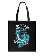 JUNE GIRL BELIEVE THERE ARE ANGELS AMONG US Tote Bag thumbnail