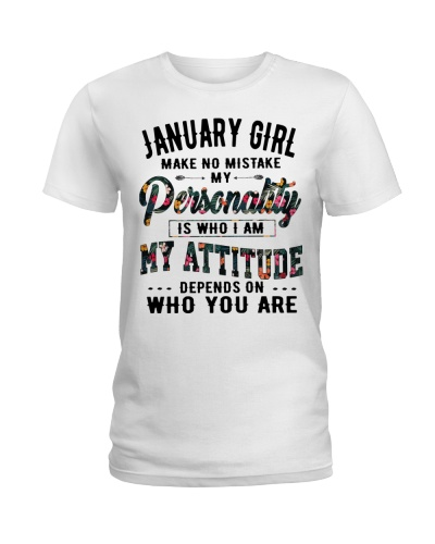 JANUARY GIRL MAKE NO MISTAKE